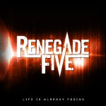 Renegade Five ft Elize Ryd – Life Is Already Fading (EP)