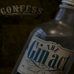 RECENSION: CONFESS-The Gin Act