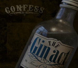Confess - The Gin Act - Cover