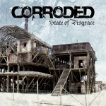 SKIVRECENSION: CORRODED – State Of Disgrace