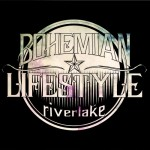 SKIVRECENSION: Bohemian Lifestyle – Riverlake (EP)