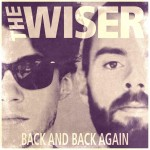 NY ROCKMUSIK: THE WISER – BACK AND BACK AGAIN