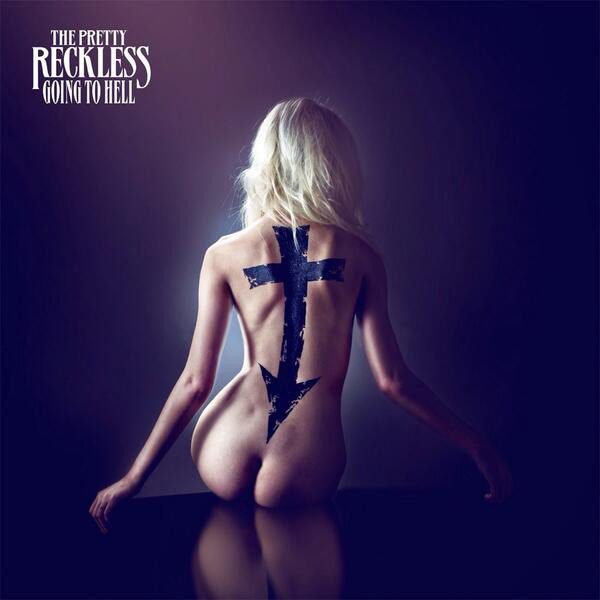 rs_600x600-140122085918-600-pretty-reckless-going-to-hell.ls.12214_copy