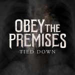 NY MUSIK: Obey The Premises – Tied Down