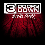 "Premiärvisning av 3 DOORS DOWN nya video ""In The Dark"""