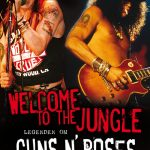 Welcome To The Jungle, Legenden om Guns N´ Roses