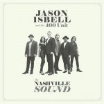 Full pott för Jason Isbell & The 400 Units nya album